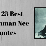 The 25 Best Watchman Nee Quotes