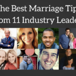 The Best Marriage Tips From 11 Industry Leaders