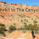 Christ In The Canyon: The Canyon
