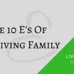 The 10 E's Of A Thriving Family